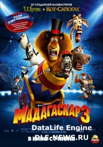 Мадагаскар 3 / Madagascar 3: Europe's Most Wanted (2012) HDRip-AVC