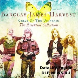 Barclay James Harvest - Child Of The Universe 2013 (The Essential Collection) (FLAC)