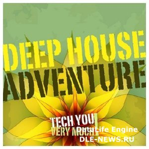 Deep House Adventure (2013)