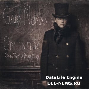 Gary Numan - Splinter (Songs From A Broken Mind) (2013) (FLAC)